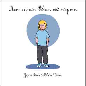 Un livre pour les enfants véganes et les autres !