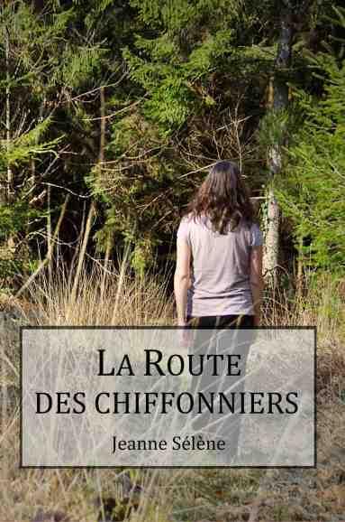 La Route des chiffonniers