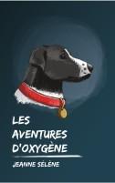 aventures d'Oxygene, Les - Jeanne Selene