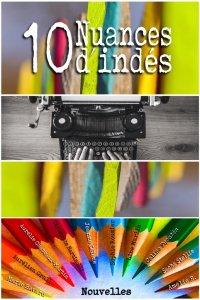 10 nuances d'Indés